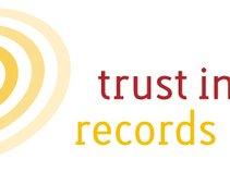 Trust In Music Records