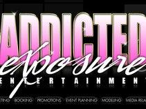 Addicted Exposure Entertainment & Media