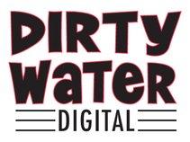 Dirty Water Digital
