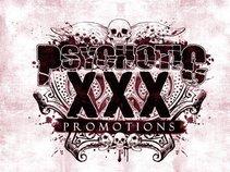 Psychotic X X X Promotions