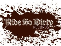 Ride So Dirty Records