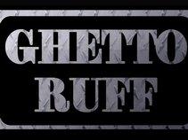 Ghetto Ruff International
