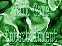 Talk Game Entertainment