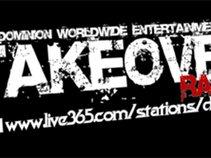 Dominion Worldwide Entertainment /  Takeover Radio