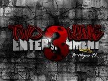 TWO3NINE ENTERTAINMENT