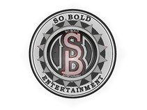 So Bold Entertainment