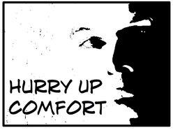 Hurry Up Comfort