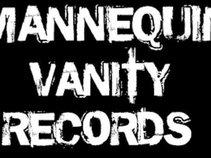 Mannequin Vanity Records