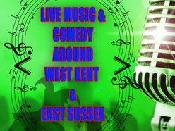 Live Music and Comedy Around Kent & Sussex