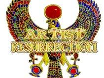 ARTIST RESURRECTION...HOPE..LOVE...MUSIC. ,