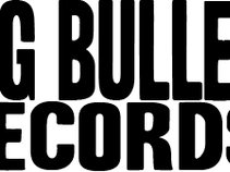 BIG BULLET RECORDS