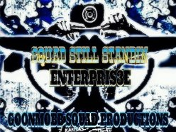 Squad Still Standin Enterpris3e/GoonMobb Squad Productions
