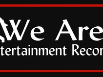 We Are Entertainment Records
