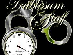 Trublesum Staff Inc.