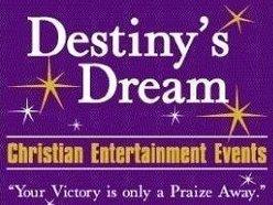 Destiny's Dream: Christian Concerts