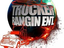 Trucker Bangin Entertainment