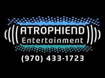 Atrophiend Entertainment