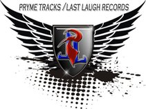 Pryme Tracks / Last Laugh Recordz