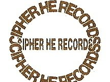 CIPHER HE RECORDS