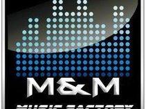 M&M MUSIC FACTORY