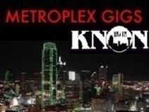 Metroplex Gigs