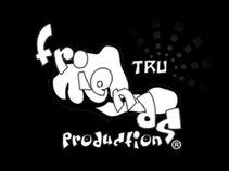 TRU FRIENDS PRODUCTION