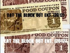 EaT The Block OuT EnT. ©