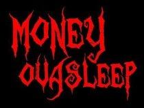 Money Ova Sleep Records, Inc.