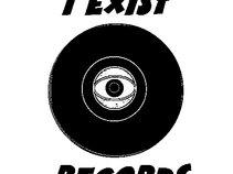 I Exist Records