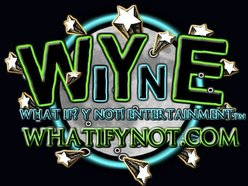 What if?...Y not! Entertainment