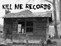 Kill Me Records