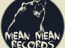Mean Mean Records