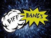 Biff-Bangs