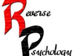 reverse_psychology