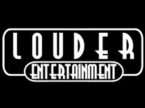 Louder Entertainment