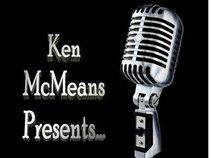 Ken McMeans Presents...