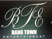 Bang Town Entertainment