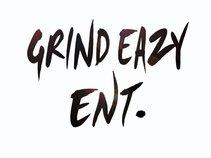 Grind Eazy Ent.