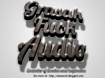 Grasak Fuck Audio Production