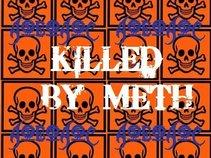 Killed By Meth
