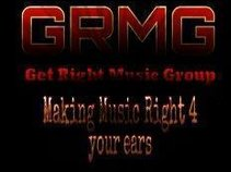 """""""Get Right Music Group."""""""