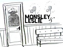 Monsley and Leslie