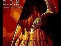 D.O.M Vocals, Guitars, Drums