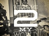 1391559017 welcome 2 my world  explicit
