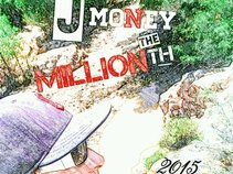 J Money the Millionth