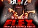 Super Flex (Triple D Shuffle Remix)