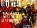 Rott Wyler at the DNA Lounge in San Francisco 8/12/2012