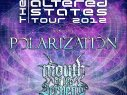The Altered States Tour w/ Mouth of the Serpent July 28th - Aug 18th