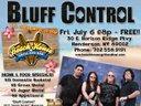★Bluff Control- 07/06 Beach House, Henderson- 8P/FREE!