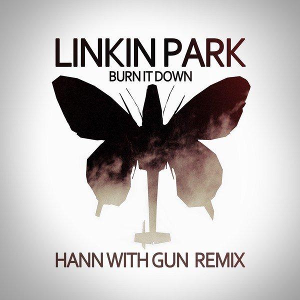 Linkin Park - Burn it down (Hann with Gun remix) by Hann